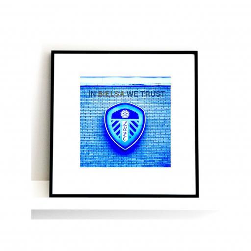 LUFC - In Bielsa We Trust - Leeds Utd print