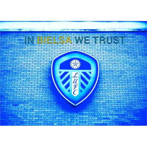 In Bielsa We Trust - Leeds United badge